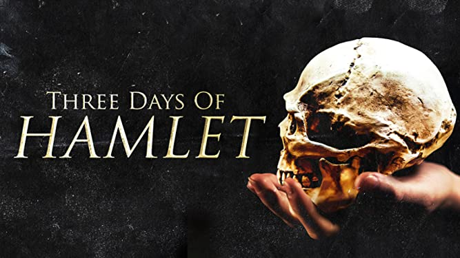 Three Days of Hamlet