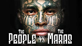 The People Vs. The Maras