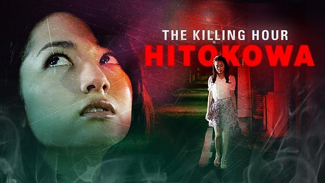Hitokowa: The Killing Hour