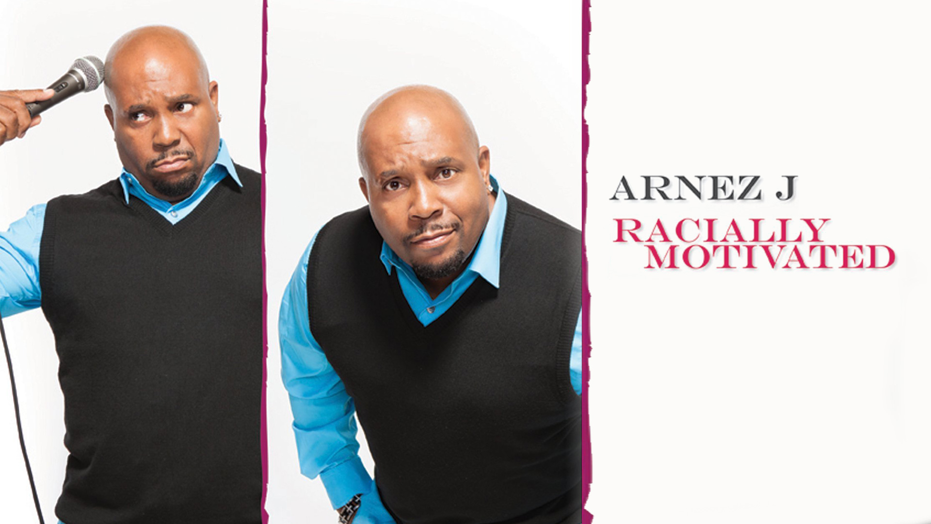 Arnez J: Racially Motivated