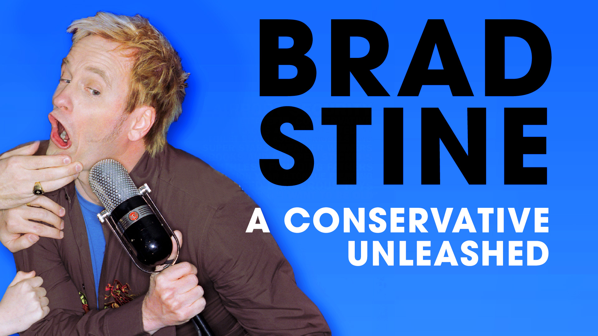 Brad Stine: A Conservative Unleashed