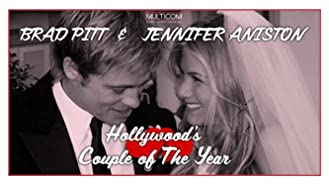 Brad Pitt & Jennifer Aniston: Hollywood's Couple of the Year