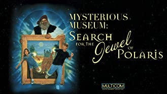 Mysterious Museum: Search for the Jewel of Polaris
