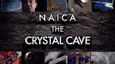 NAICA: The Crystal Cave