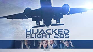 Hijacked: Flight 285