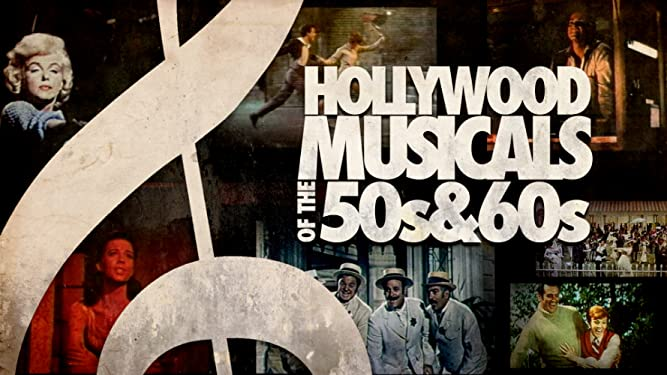 Hollywood Musicals of the 50's & 60's