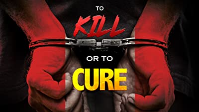 To Kill or To Cure