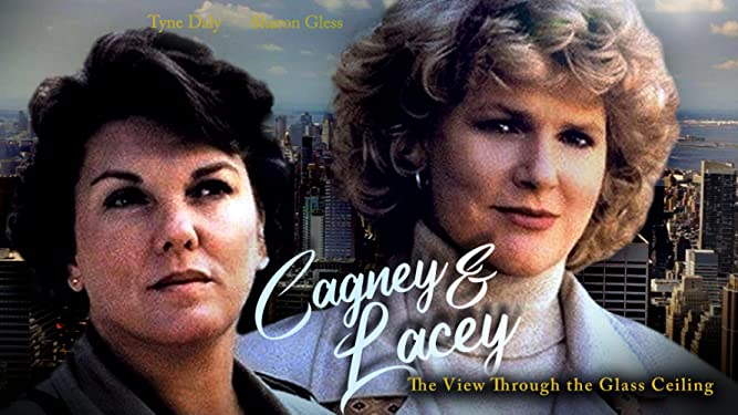 Cagney & Lacey: The View Through the Glass Ceiling