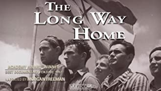The Long Way Home (4K Restored)