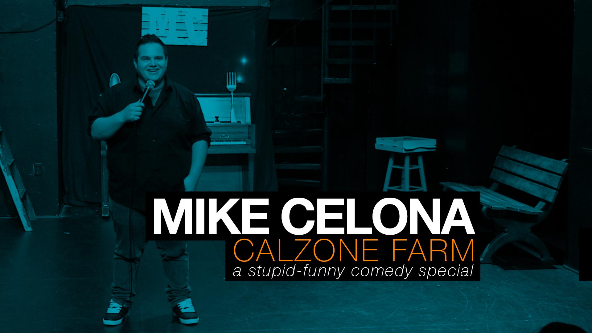 Mike Celona's Calzone Farm