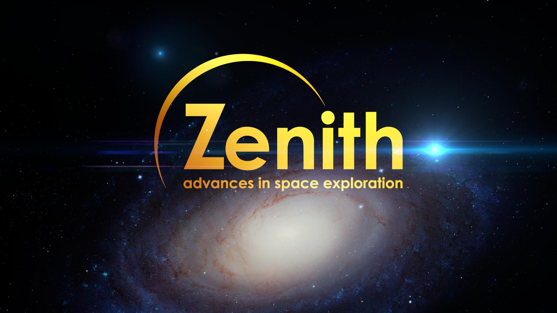 Zenith - advances in space exploration