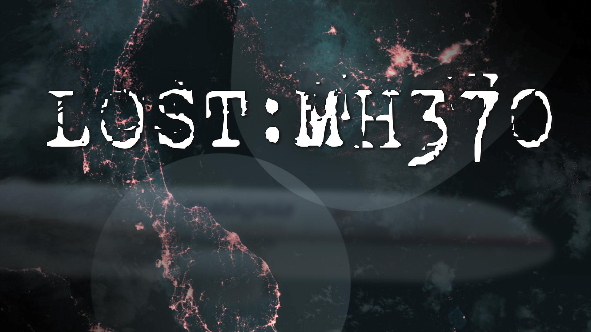 Lost: MH370