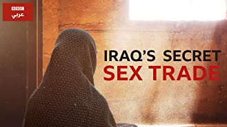 Iraq's Secret Sex Trade