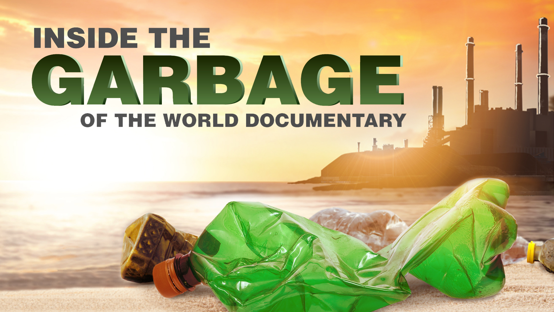 Inside the Garbage of the World