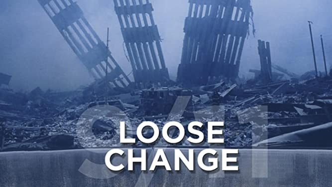 Watch Loose Change 9/11 | Prime Video