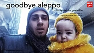 Goodbye Aleppo