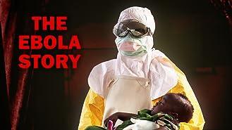 Ebola: The Story