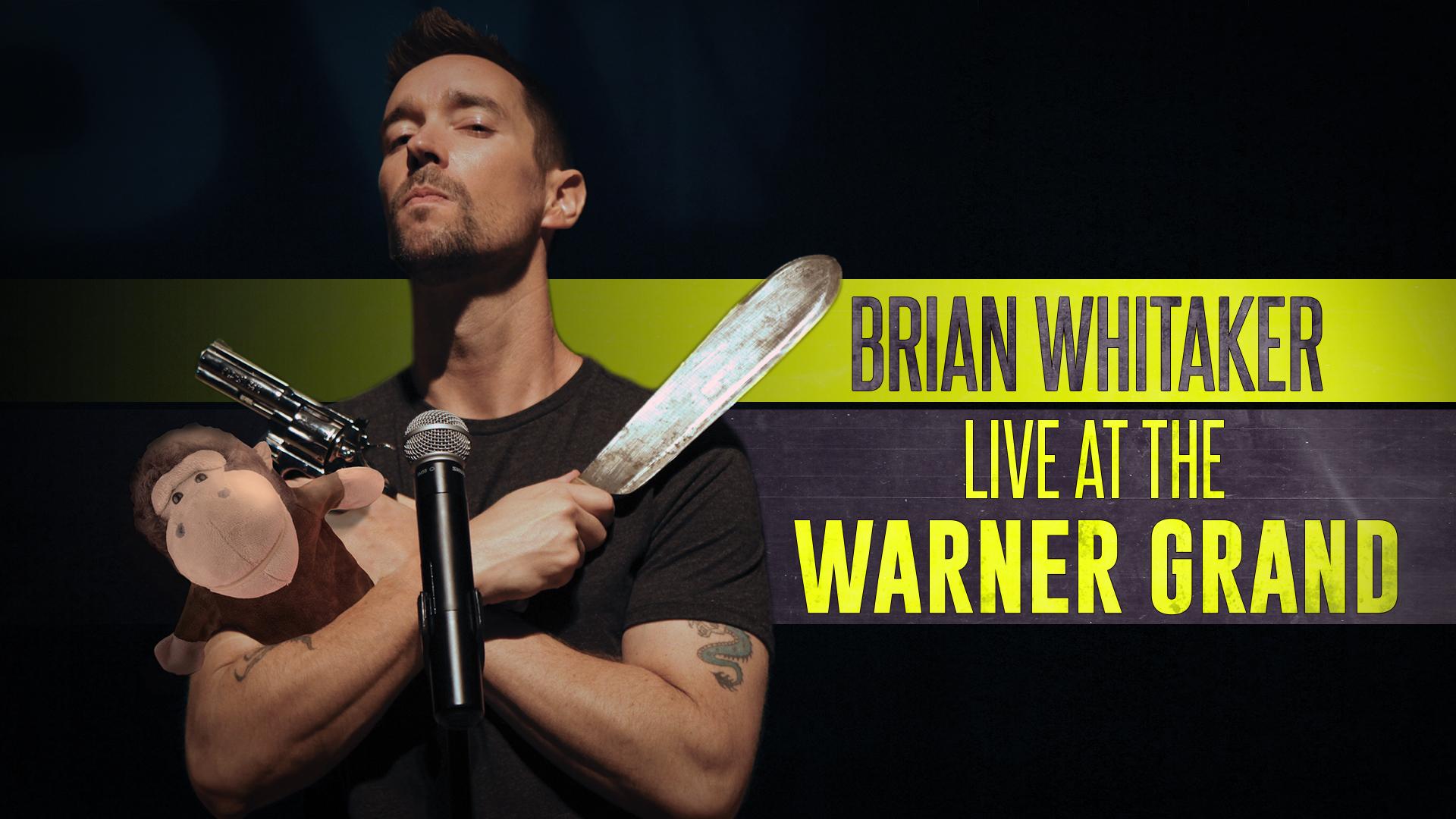 Brian Whitaker: Live at the Warner Grand