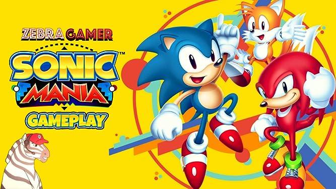 Watch Clip Sonic Mania Gameplay Zebra Gamer Prime Video