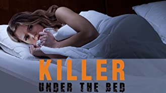 Killer Under the Bed