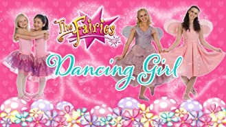 The Fairies - Dancing Girl