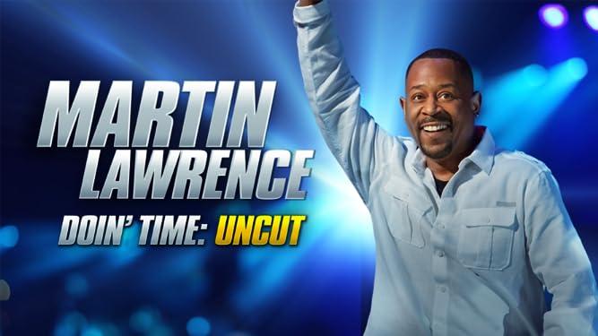 Martin Lawrence Doin' Time: Uncut