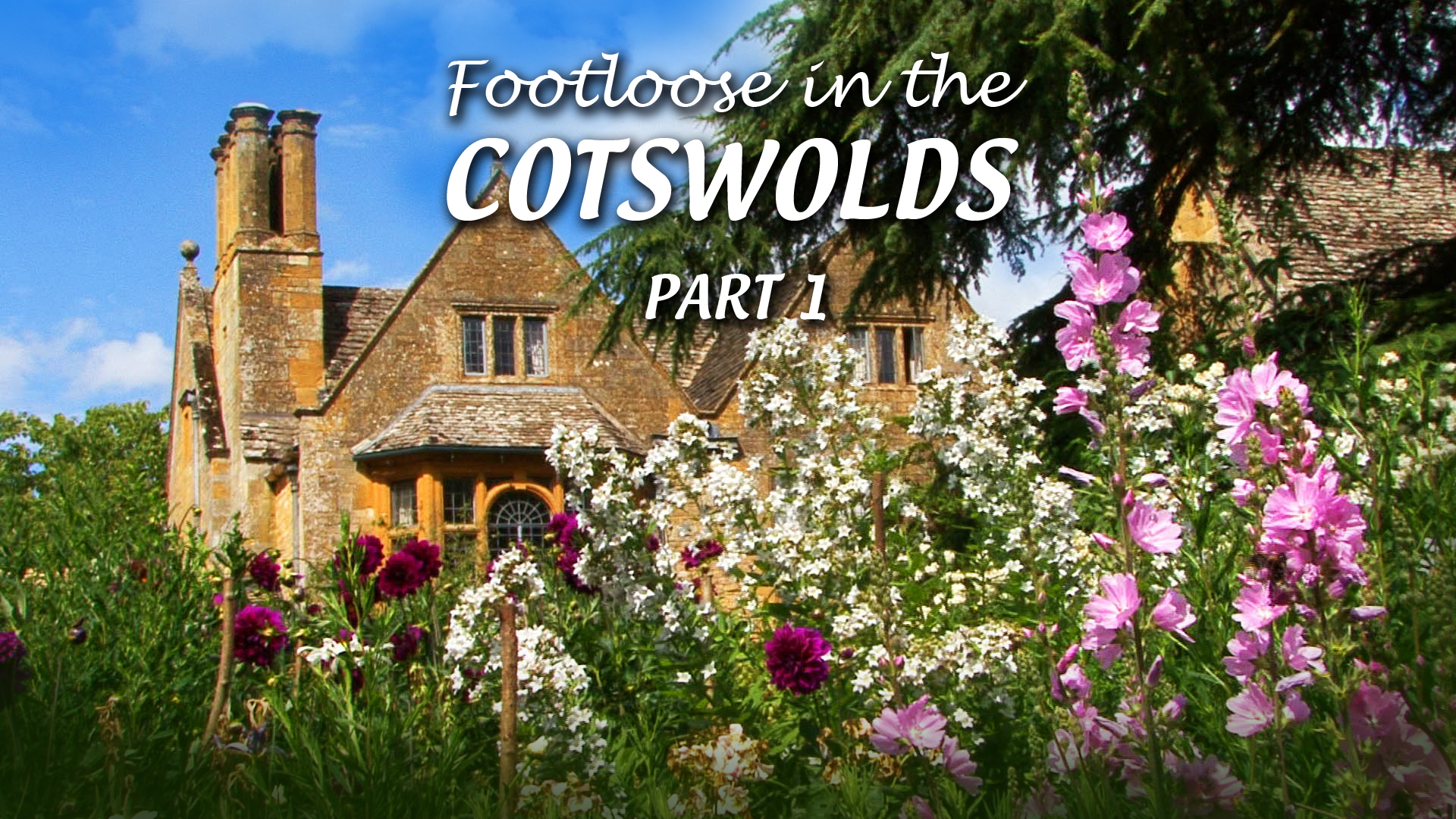 Footloose in the Cotswolds - Part 1