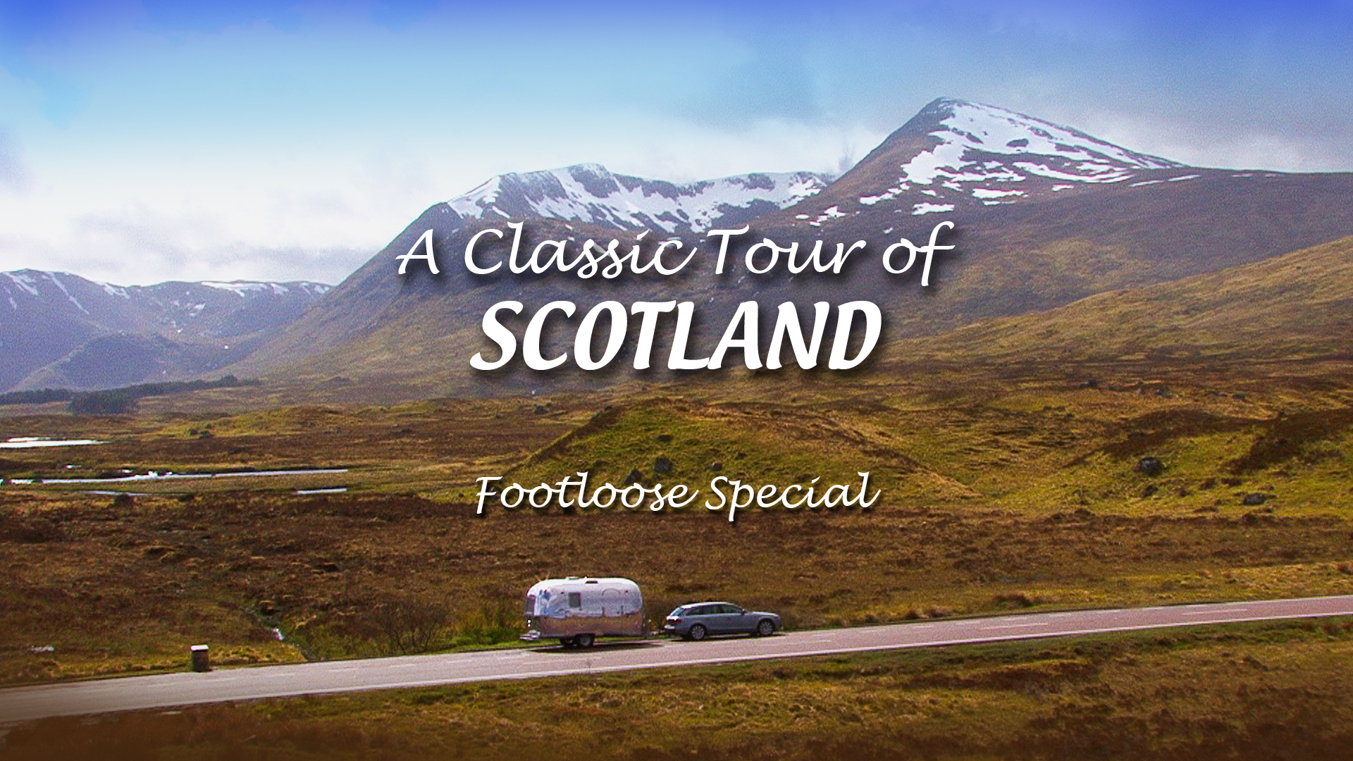 A Classic Tour of Scotland - Footloose Special