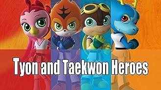 Tyon and Taekwon Heroes