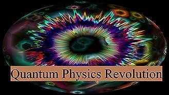 Quantum Physics Revolution