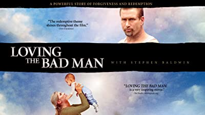 Loving The Bad Man