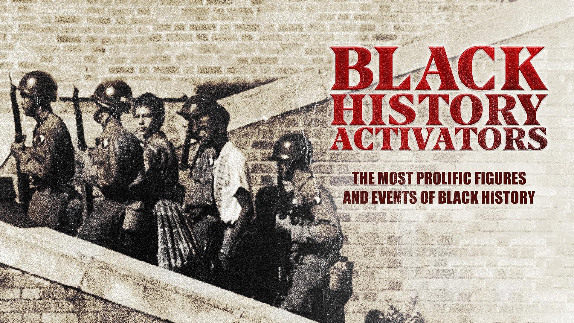 Black History Activators