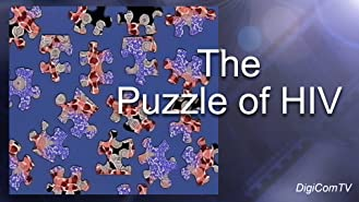 Puzzle of HIV, The