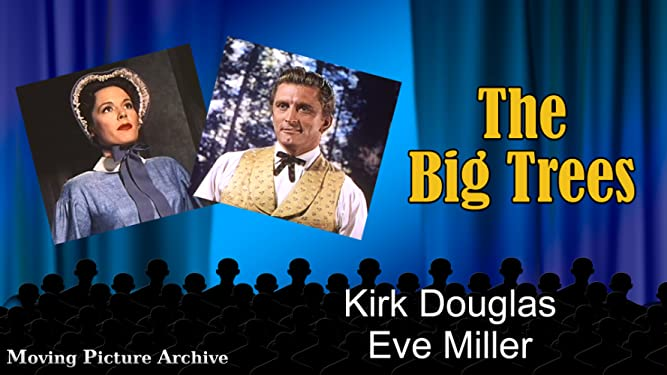 Big Trees, The - 1952 Color (Digitally Remastered Version)