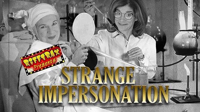 RiffTrax Presents: Strange Impersonation