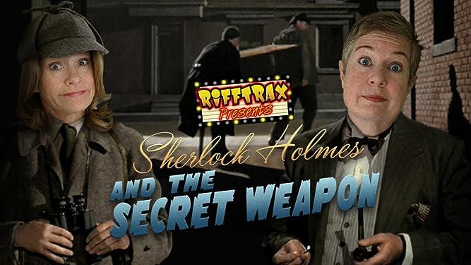 RiffTrax Presents: Sherlock Holmes and the Secret Weapon