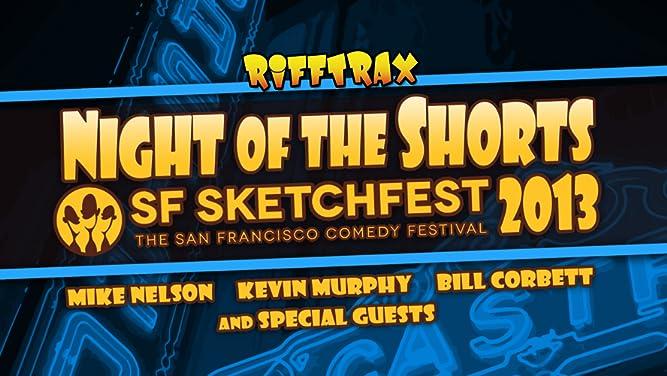 RiffTrax: Night of the Shorts - SF Sketchfest 2013