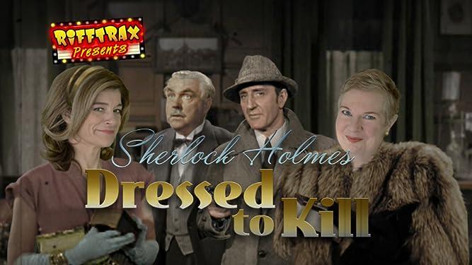 RiffTrax Presents: Sherlock Holmes: Dressed to Kill