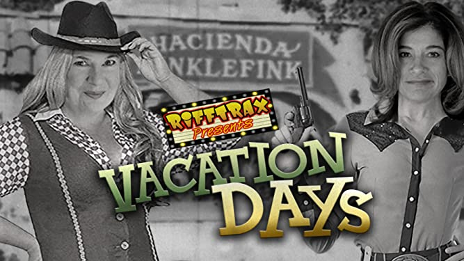 RiffTrax Presents: Vacation Days