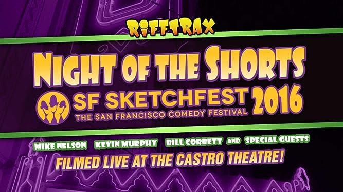 RiffTrax: Night of the Shorts - SF Sketchfest 2016