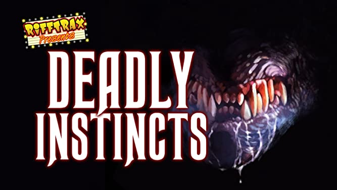 RiffTrax: Deadly Instincts