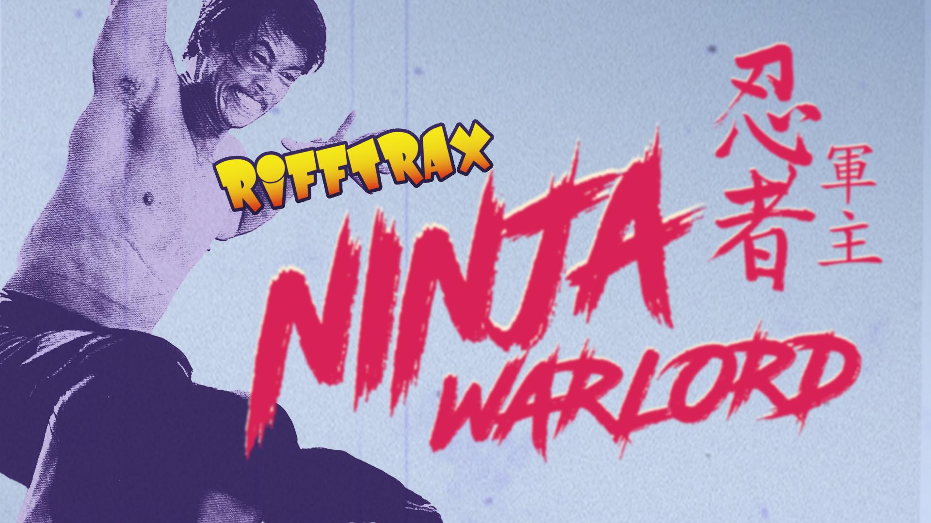 RiffTrax: Ninja Warlord