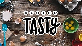 Behind Tasty