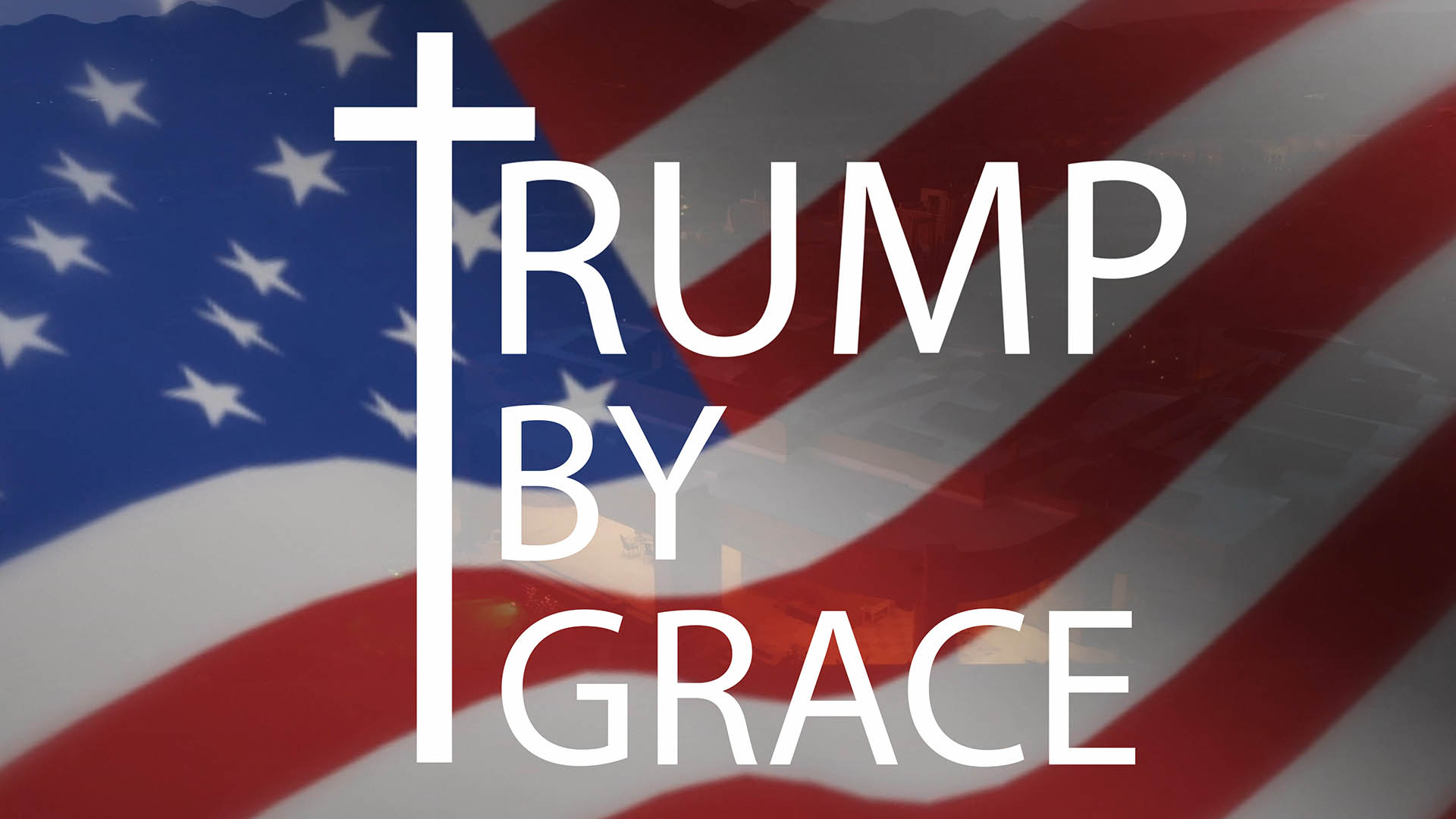 Trump By Grace