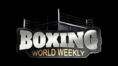 Boxing World Weekly