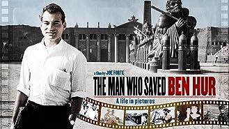 The Man Who Saved Ben Hur