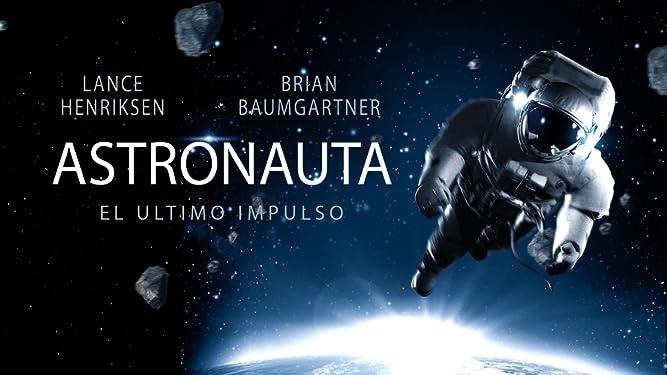 Astronauta: El ultimo impulso (Spanish Astronaut: The Last Push)
