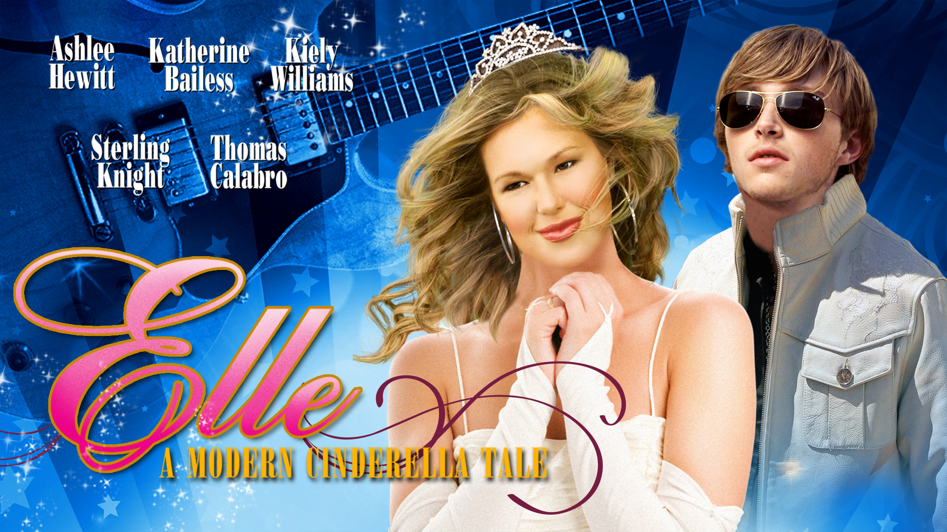 Elle: A Modern Cinderella Story