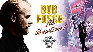 Bob Fosse: It's Showtime!