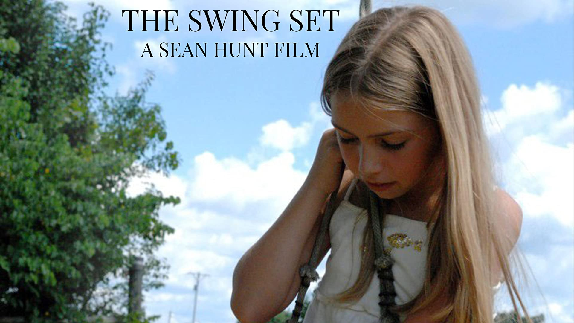 The Swing Set - A Sean Hunt Film